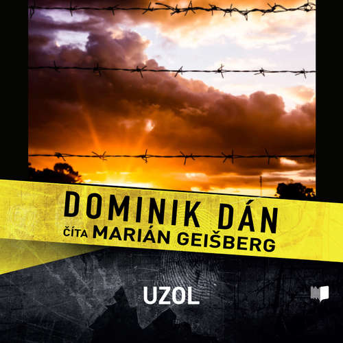 Audiokniha Uzol - Dominik Dán - Marián Geišberg