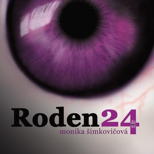 Roden24 - Monika Šimkovičová (Audiokniha)