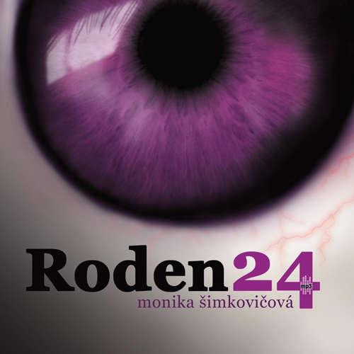 Audiokniha Roden24 - Monika Šimkovičová - Dušan Jamrich