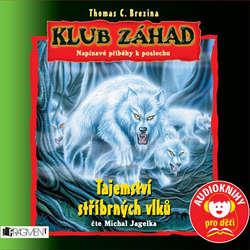 Audiokniha Klub záhad - Tajemství stříbrných vlků  - Thomas Brezina - Michal Jagelka