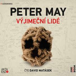 Audiokniha Výjimeční lidé - Peter May - David Matásek