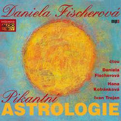 Audiokniha Pikantní astrologie - Daniela Fischerová - Ivan Trojan