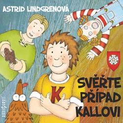 Svěřte případ Kallovi - Astrid Lindgrenová (Audiokniha)