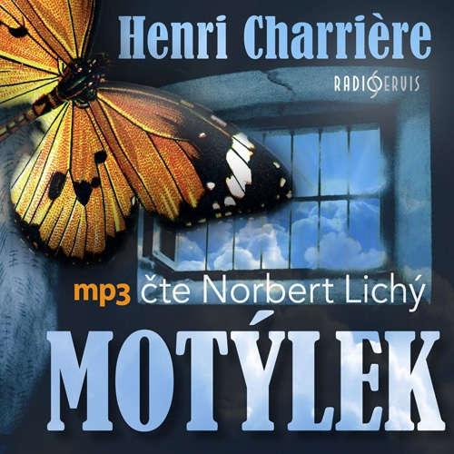 Audiokniha Motýlek - Henri  Charrière - Norbert Lichý