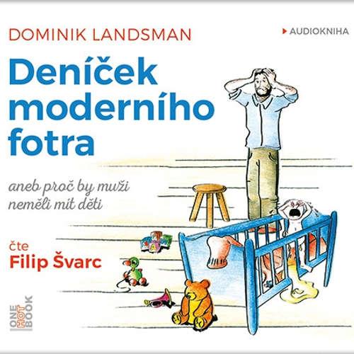 Audiokniha Deníček moderního fotra - Dominik Landsman - Filip Švarc