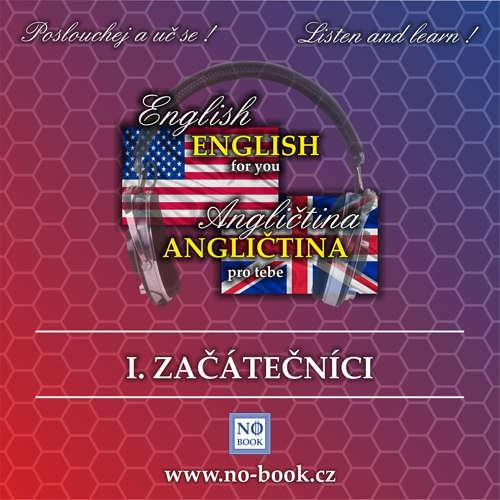 Audiobook Angličtina pro tebe 1 - začátečníci - Richard Ludvík - Richard  Ludvík