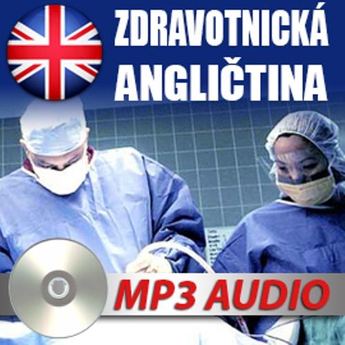 Zdravotnická angličtina -  Neznámý (Audiobook)