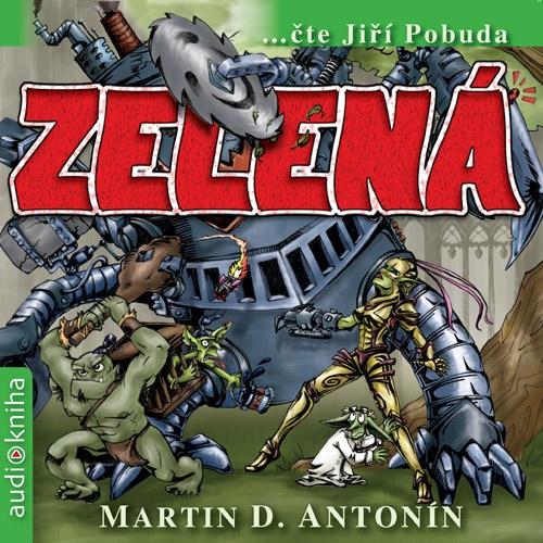 Zelená - Martin Darion Antonín (Audiokniha)