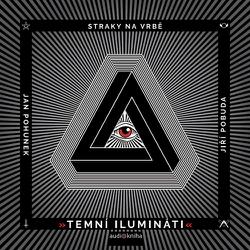 Temní ilumináti - Jan Pohůnek (Audiokniha)