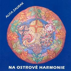 Na ostrově harmonie - Alita Zaurak (Audiokniha)