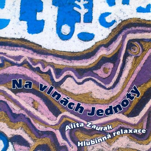 Na vlnách Jednoty - Alita Zaurak (Audiokniha)