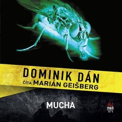 Mucha - Dominik Dán (Audiokniha)
