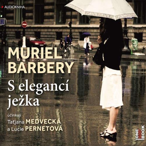 Audiokniha S elegancí ježka - Muriel Barbery - Taťjana Medvecká