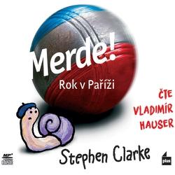 Merde! Rok v Paříži - Stephen Clarke (Audiokniha)