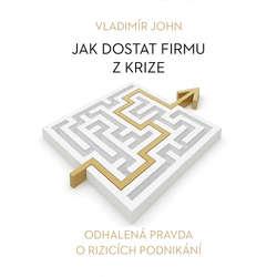 Audiokniha Jak dostat firmu z krize - Vladimír John - Alexej Pyško