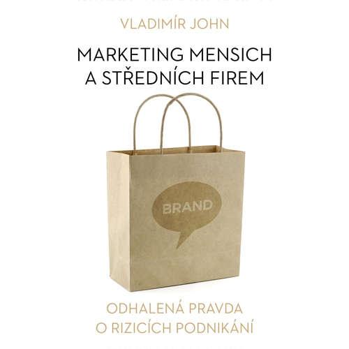 Audiokniha Marketing menších a středních firem  - Vladimír John - Pavel Tesař