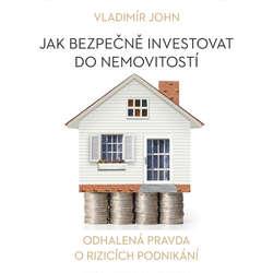 Audiokniha Jak bezpečně investovat do nemovitostí  - Vladimír John - Jan Čenský