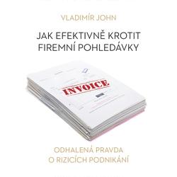 Jak efektivně krotit firemní pohledávky - Vladimír John (Audiokniha)