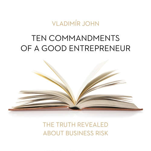 Audiobook Ten commandments of a good entrepreneur (EN) - Vladimír John - Julie Dawn Cole