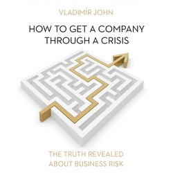 How to get a company through a crisis (EN) - Vladimír John (Audiobook)