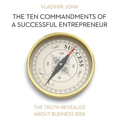 Audiobook The ten commandments of a successful entrepreneur (EN) - Vladimír John - Julie Dawn Cole