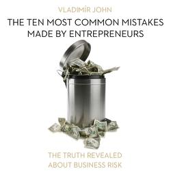 The ten most common mistakes made by entrepreneurs (EN) - Vladimír John (Audiobook)