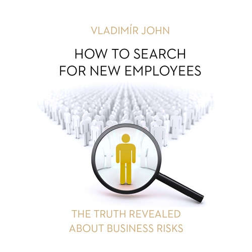 Audiobook How to search for new employees (EN) - Vladimír John - Alexandra Gilbreath