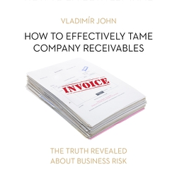 How to effectively tame company receivables (EN) - Vladimír John (Audiobook)