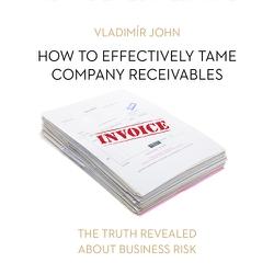 How to effectively tame company receivables (EN) - Vladimír John (Audiobook)