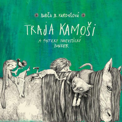 Audiokniha Traja kamoši a fakticky fantastický bunker - Barbora Kardošová - Richard Stanke