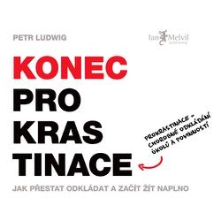 Konec prokrastinace - Petr Ludwig (Audiokniha)