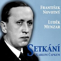 Setkání s Karlem Čapkem - František Novotný (Audiokniha)