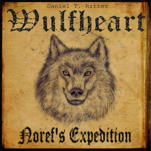 Audiobook Wulfheart - Noref's Expedition - Daniel T. Ritter -  Neznámý