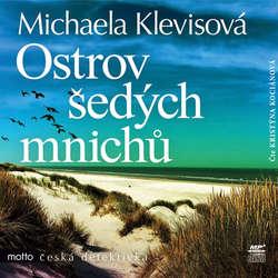 Audiokniha Ostrov šedých mnichů - Michaela Klevisová - Kristýna Kociánová