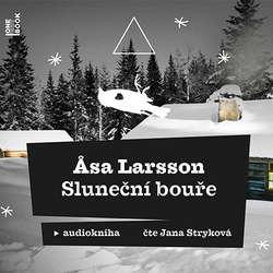 Audiokniha Sluneční bouře - Asa Larsson - Jana Stryková