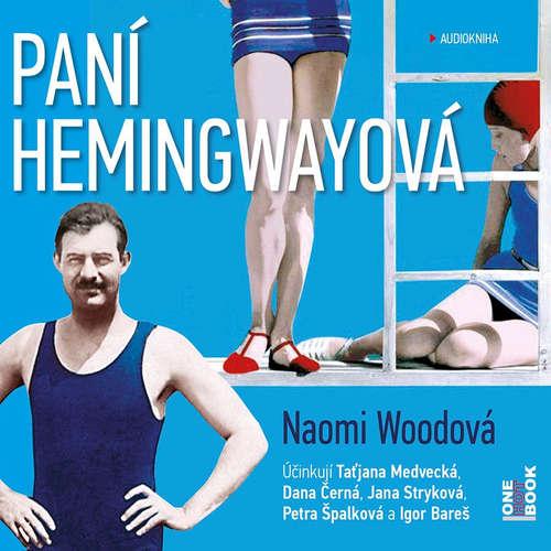 Audiokniha Paní Hemingwayová - Naomi Wood - Taťjana Medvecká