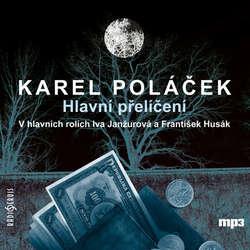 Audiokniha Hlavní přelíčení - Karel Poláček - Martin Růžek