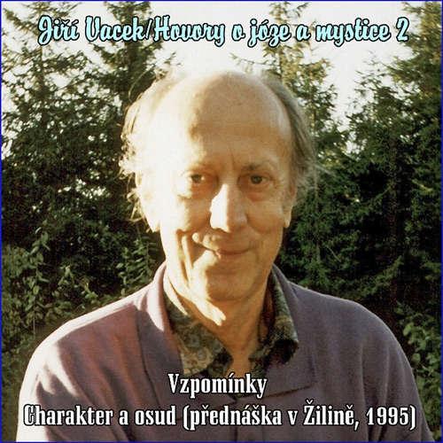 Audiokniha Hovory o józe a mystice 2 - Jiří Vacek - Jiří Vacek