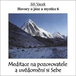 Hovory o józe a mystice 6 - Jiří Vacek (Audiokniha)