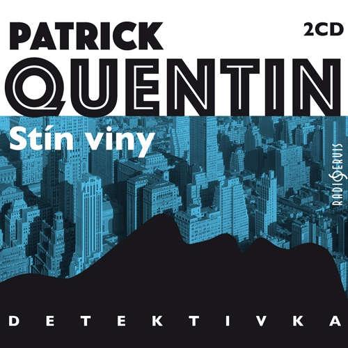 Audiokniha Stín viny - Patrick Quentin - Taťjana Medvecká