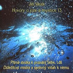 Hovory o józe a mystice 13 - Jiří Vacek (Audiokniha)