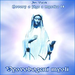 Hovory o józe a mystice 14 - Jiří Vacek (Audiokniha)