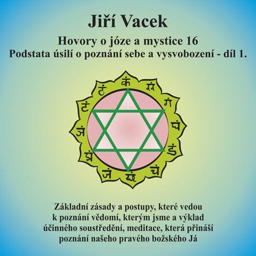 Hovory o józe a mystice 16 - Jiří Vacek (Audiokniha)