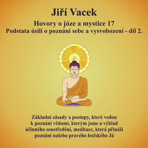 Hovory o józe a mystice 17 - Jiří Vacek (Audiokniha)