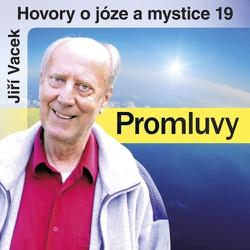Hovory o józe a mystice 19 - Jiří Vacek (Audiokniha)