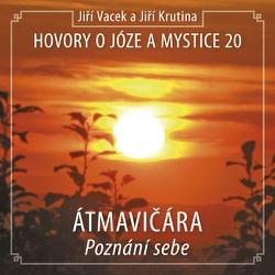 Hovory o józe a mystice 20 - Jiří Vacek (Audiokniha)