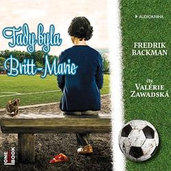 Tady byla Britt-Marie - Fredrik Backman (Audiokniha)