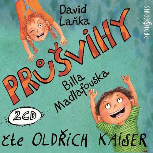 Audiokniha Průšvihy Billa Madlafouska - David Laňka - Oldřich Kaiser