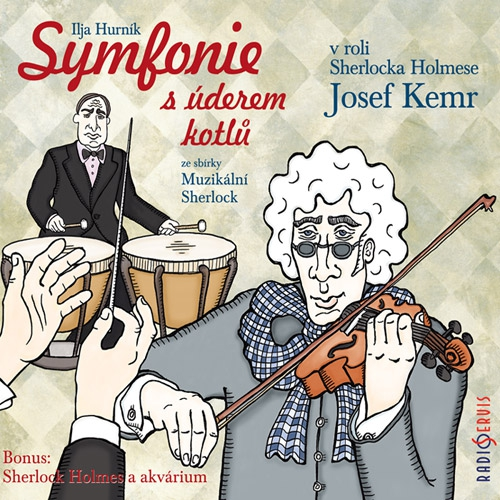 Symfonie s úderem kotlů (ze sbírky Muzikální Sherlock) - Rudolf Čechura (Audiokniha)