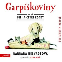 Garpíškoviny aneb Bibi a čtyři kočky - Barbara Nesvadbová (Audiokniha)